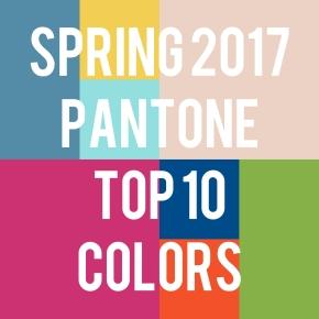 Spring 2017 Pantone Top TenColors